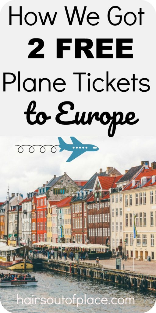 how to get plane tickets to europe for free
