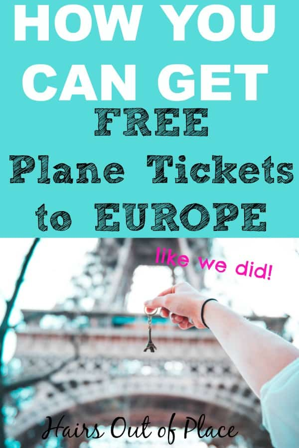 how you can get free plane tickets to travel to Europe. Learn how we got 2 free airplane tickets to travel the world so you can travel too!