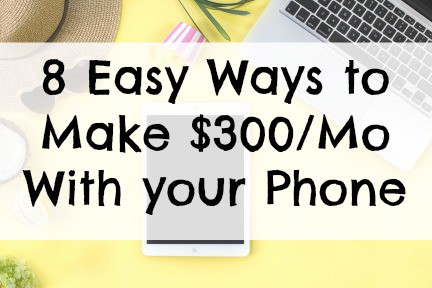 easy ways to make money with your phone