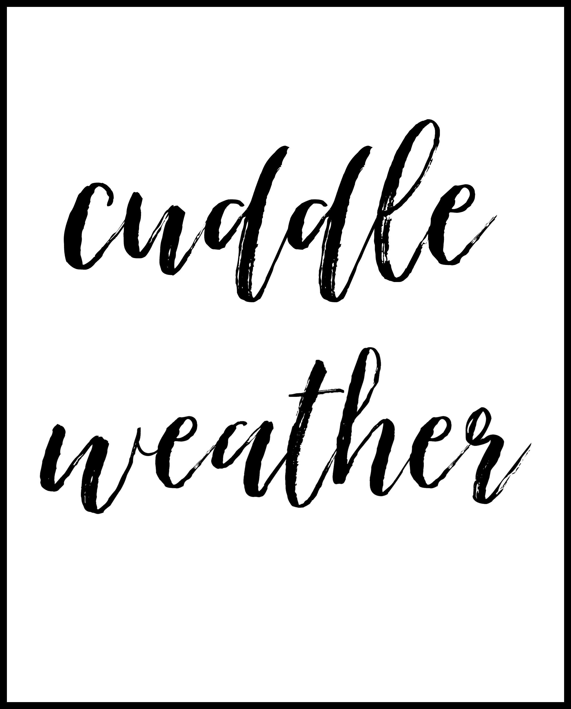 cuddle weather printable