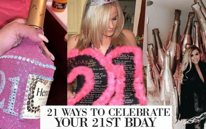 Twenty-one 21st Birthday Ideas That'll Make Your Night Amazing