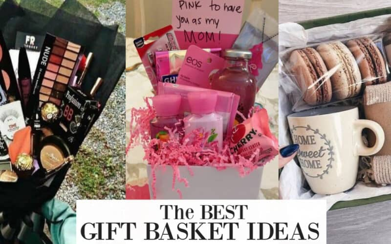 Gift basket Ideas for Women (Friends, Mom, 20s)