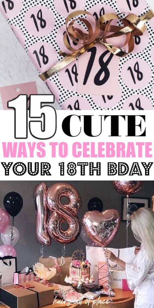18th birthday ideas for girls pinterest pin