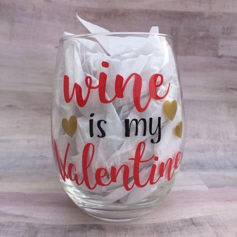 ideas for galentines day wine is my valentine glass