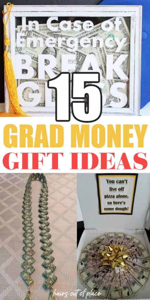 15 grad money gift ideas