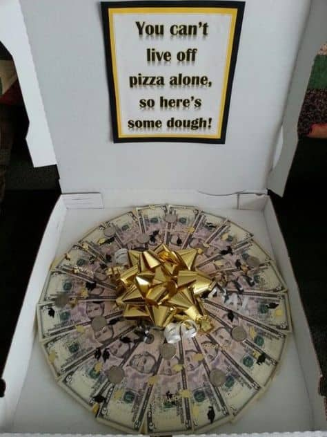 cool money gifts for graduation money pizza