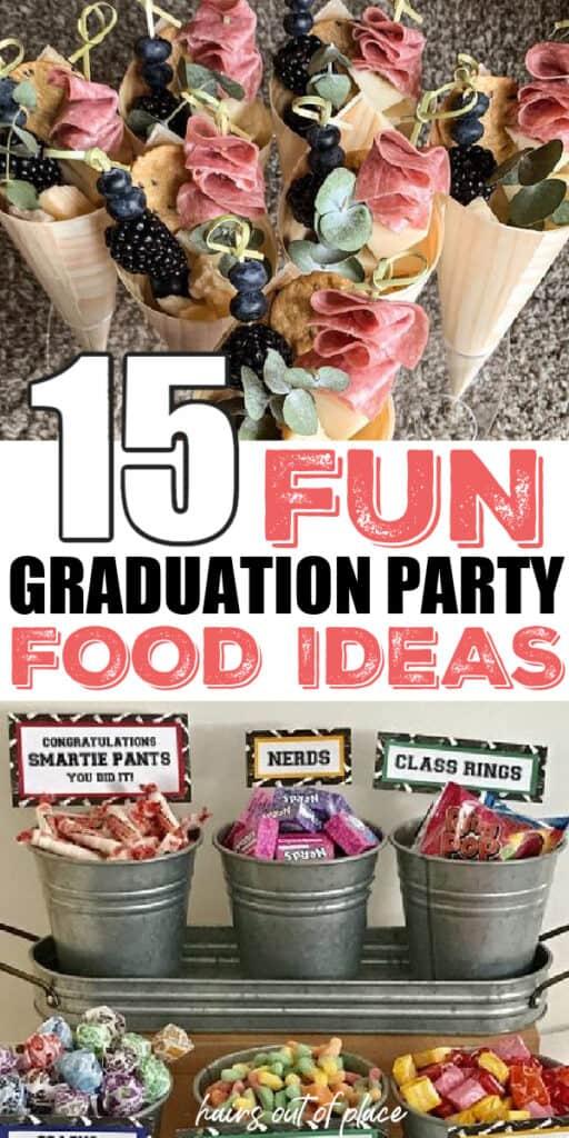 graduation party food ideas pinterest pin